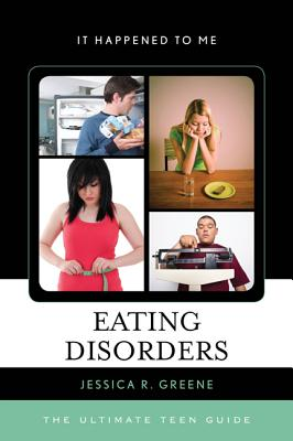Eating Disorders By Greene, Jessica R.
