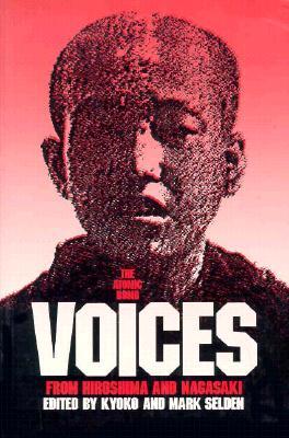 The Atomic Bomb By Selden, Kyoko (EDT)/ Selden, Mark (EDT)/ Selden, Kyoko/ Lifton, Robert Jay (EDT)